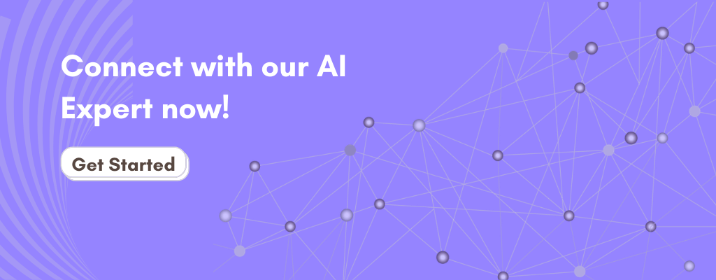 Connect with our AI Expert now!